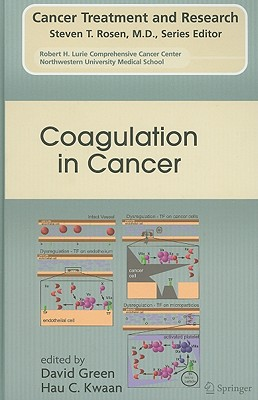 Coagulation in Cancer By Green, David (EDT)/ Kwaan, Hau C. (EDT)